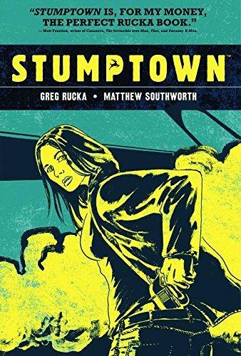 Rucka Greg Stumptown Volume 1 Hc