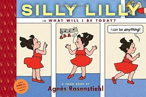Agnes Rosenstiehl Silly Lilly In What Will I Be Today? Toon Level 1