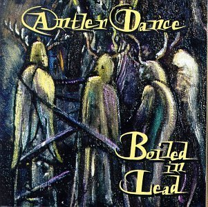 Boiled In Lead Antler Dance
