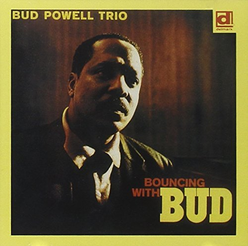 Bud Powell Bouncing With Bud