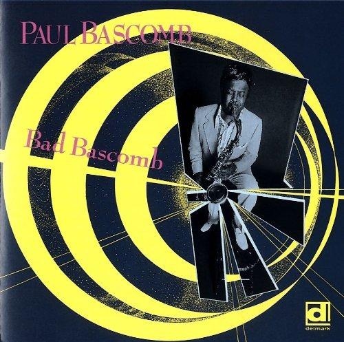 Paul Bascomb/Bad Bascomb