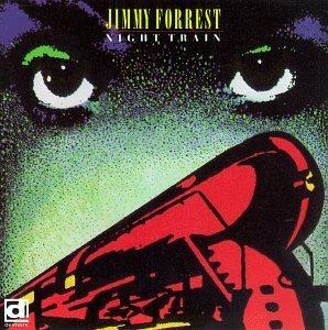 jimmy-forrest-night-train