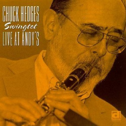 Chuck Hedges Swingtet Live At Andy's