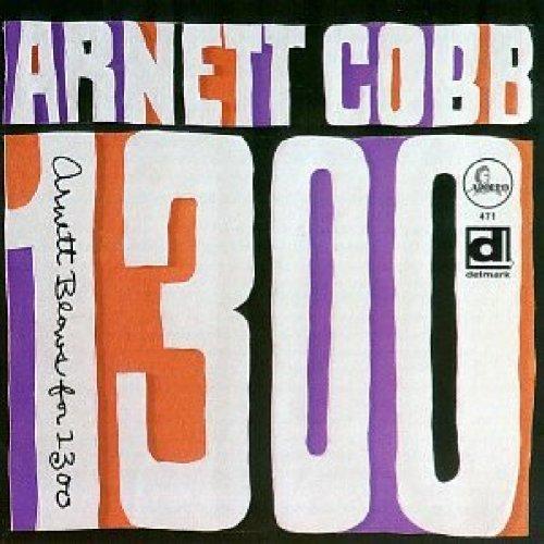 Arnett Cobb/Blows For 1300