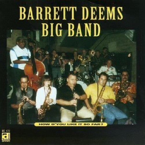 barrett-big-band-deems-how-dyou-like-it-so-far
