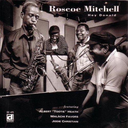 roscoe-mitchell-hey-donald