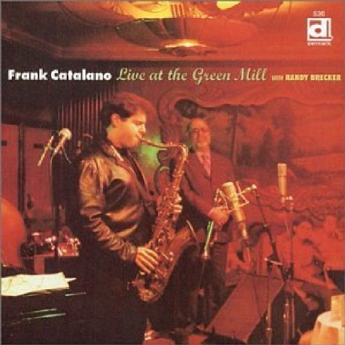 Catalano Frank Live At The Green Mill With Ra
