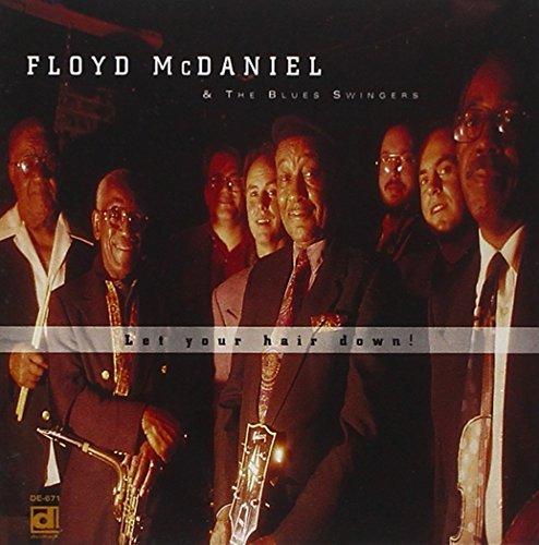 floyd-mcdaniel-let-your-hair-down