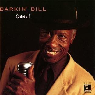 Barkin' Bill/Gotcha!