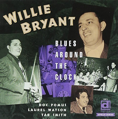 Willie Bryant Blues Around The Clock