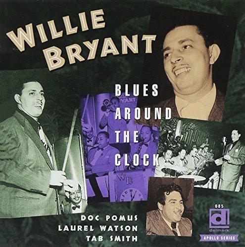 Willie Bryant/Blues Around The Clock