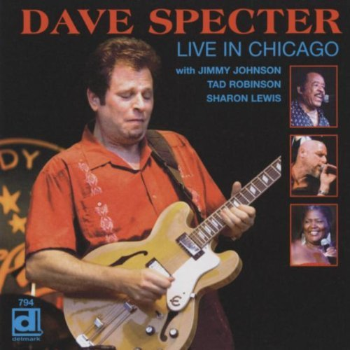 Dave Specter Live In Chicago