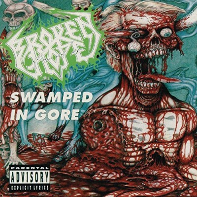 Broken Hope Swamped In Gore Explicit Version