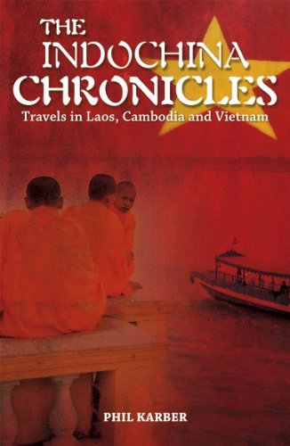 phil-karber-the-indochina-chronicles-travels-in-laos-cambodi