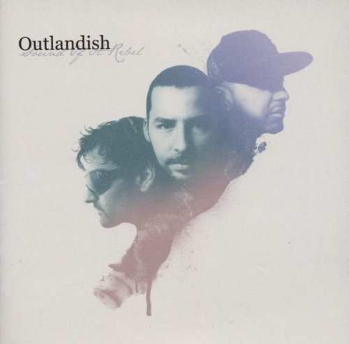 Outlandish Sound Of A Rebel CD R