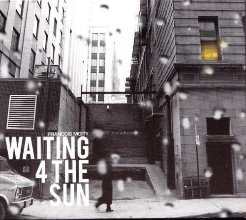 Francois Moity Waiting 4 The Sun Digipak