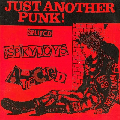 spiky-joys-the-attacked-just-another-punk-import-deu