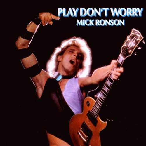 mick-ronson-play-dont-worry-import-gbr