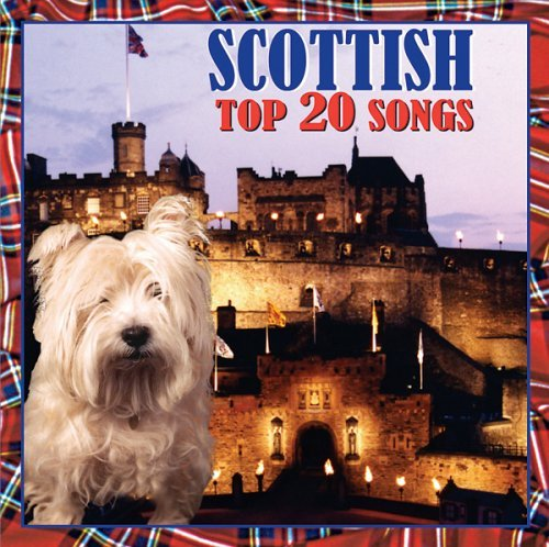 Scottish Top 20 Songs Scottish Top 20 Songs