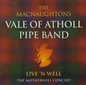 Macnaughtons Vale Of Atholl Pi Live 'n Well Motherwell Concer