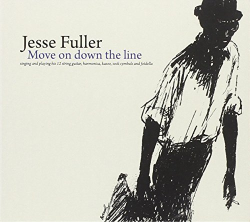 Jesse Fuller Move On Down The Line