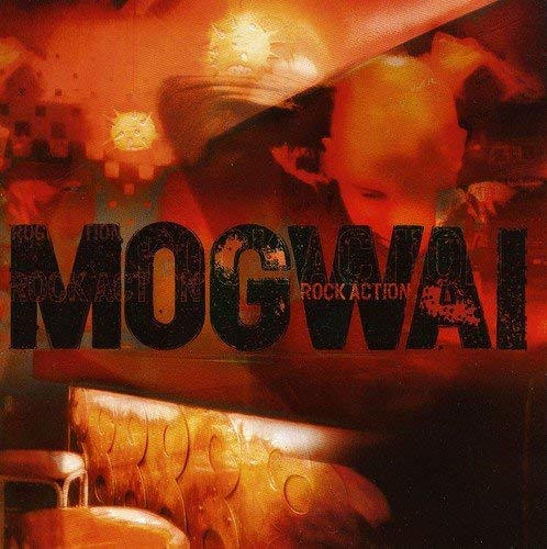 Mogwai Rock Action Import Gbr