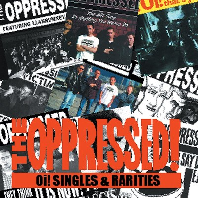 Oppressed Oi! Singles & Rarities