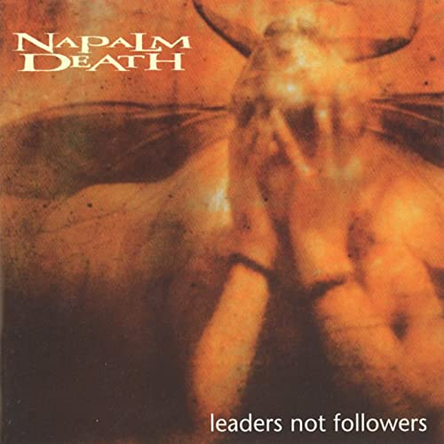 Napalm Death Leaders Not Followers Import Eu