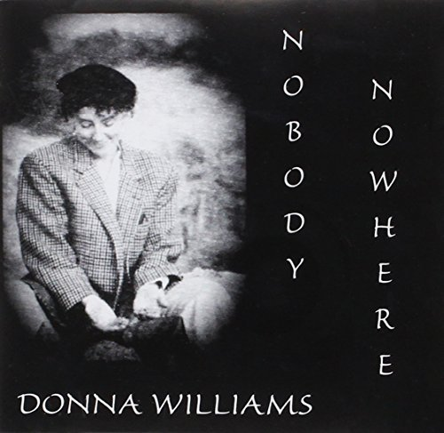 Donna Williams Nobody Nowhere