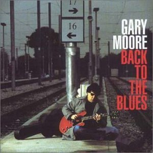 Gary Moore Back To The Blues Import Gbr