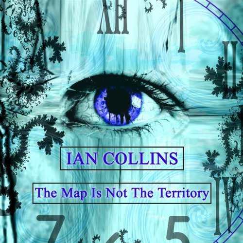Ian Collins Map Is Not The Territory