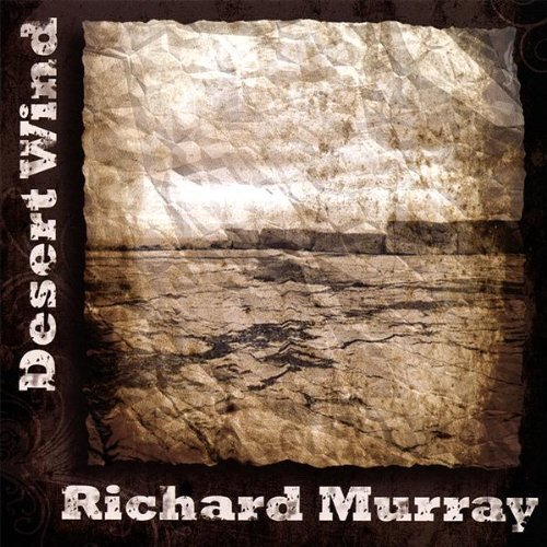 Richard Murray Desert Wind