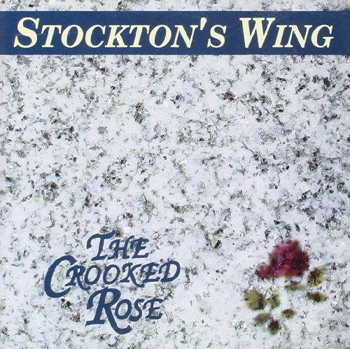 Stockton's Wing Crooked Rose