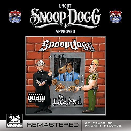 Snoop Dogg Last Meal Explicit Version
