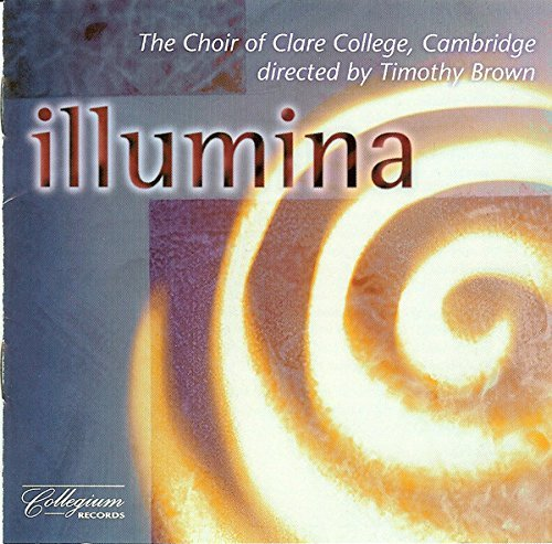 Choir Of Clare College Cambrid Illumina Brown Clare College Chapel Cho