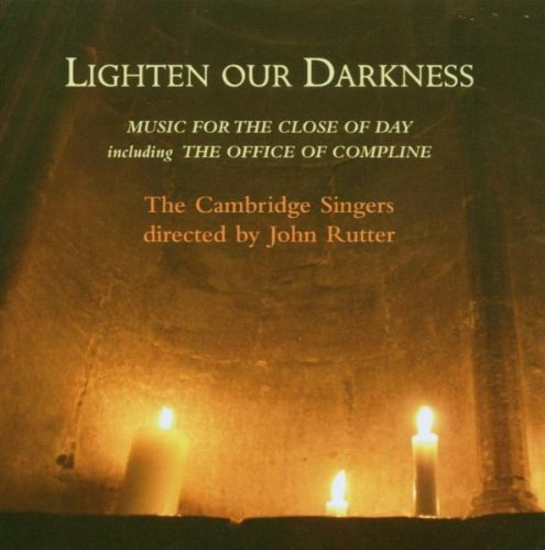 Sheppard Handl Mundy Byrd Lighten Our Darkness Cambridge Singers Rutter Cambridge Singers