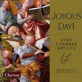 Utah Chamber Artists Choir & O Joyous Day