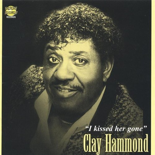 clay-hammond-i-kissed-her-gone