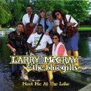 Mccray Larry & Bluegills Meet Me At The Lake