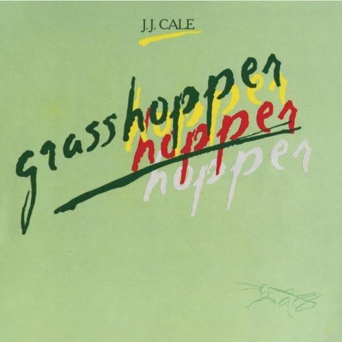 J.J. Cale/Grasshopper@Import-Eu