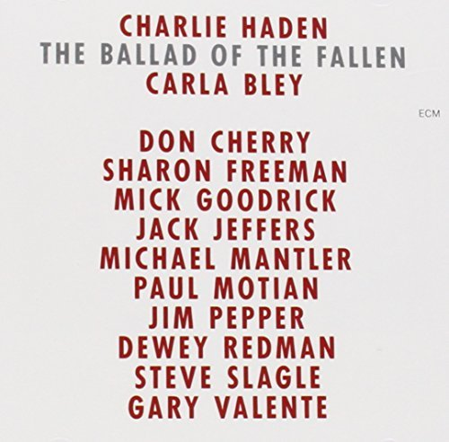 Charlie Haden Ballad Of The Fallen