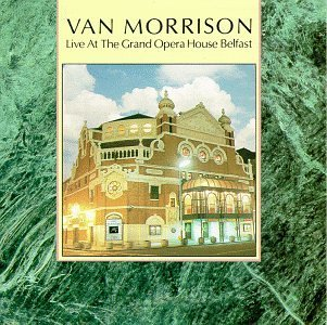 Van Morrison Live At Grand Opera House Belf
