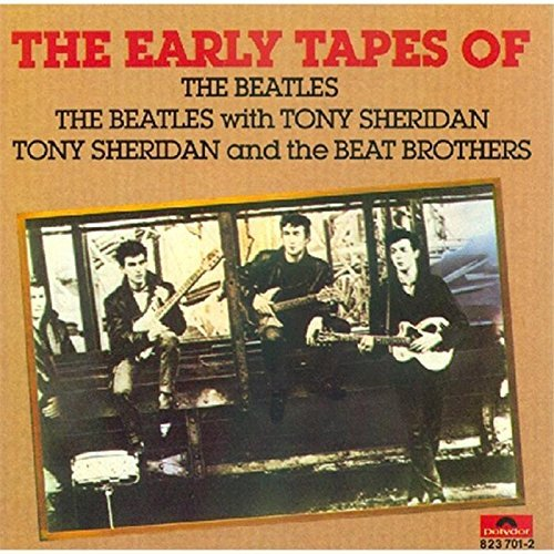 Beatles In The Beginning Early Tapes