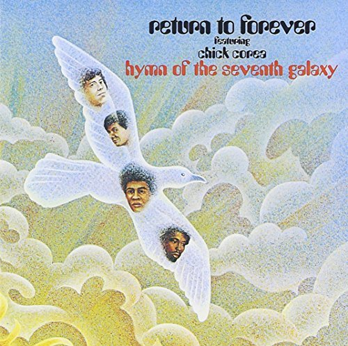 Return To Forever Hymn Of The Seventh Galaxy Feat. Chick Corea