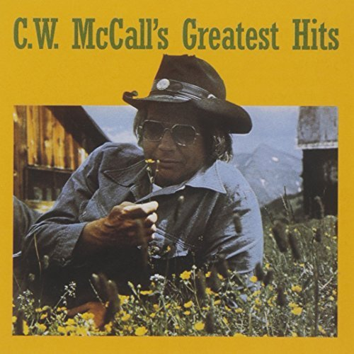 C.W. Mccall Greatest Hits
