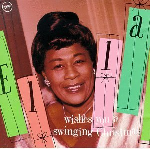 Ella Fitzgerald Wishes You A Swinging Xmas