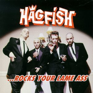 hagfish-rocks-your-lame-ass