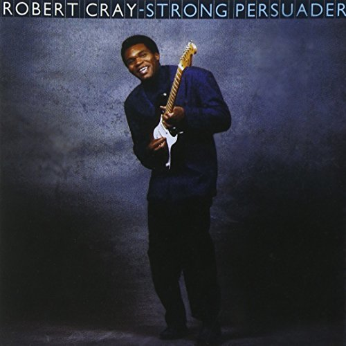 Robert Cray Strong Persuader
