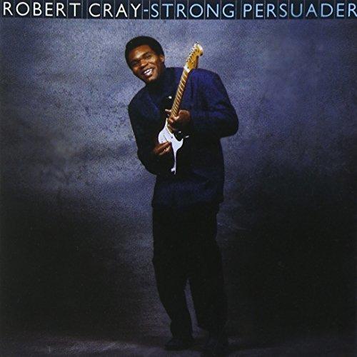 Robert Cray/Strong Persuader