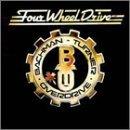 Bachman-Turner Overdrive/Four Wheel Drive